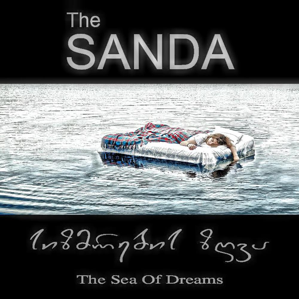 The SANDA sizmrebis zgva The Sea of Dreams